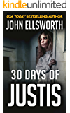 30 Days of Justis (Michael Gresham Series Book 8)