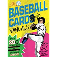 Baseball Card Vandals: Over 200 Decent Jokes on Worthless Cards!