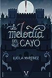 La melodía del que cayó (Spanish Edition)