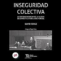 Inseguridad colectiva (Crónica)