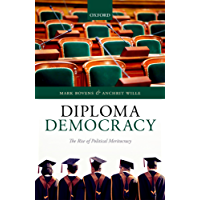 Diploma Democracy: The Rise of Political Meritocracy