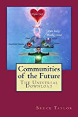 Communities of the Future: The Universal Download Kindle Edition