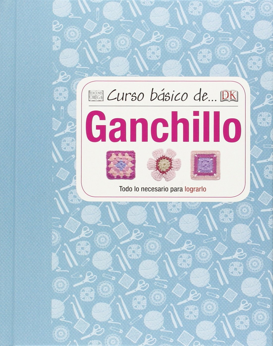 Curso Básico De… Ganchillo (Curso Basico De...): Amazon.es: Johns ...