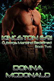 Kingston 691: A Cyborg Romance (Cyborgs- Mankind Redefined Book 2)