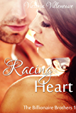 Racing Heart (The Billionaire Brothers 1)