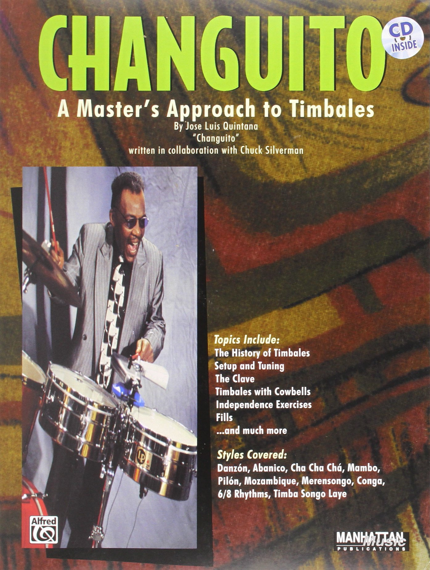 Changuito: A Master's Approach to Timbales, Book & CD