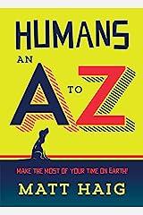 Humans: An A-Z Kindle Edition