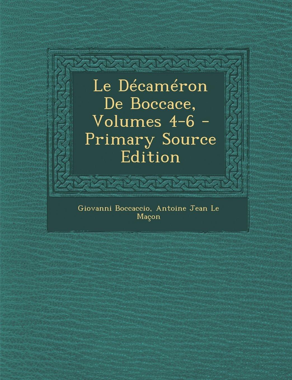 Download Le Décaméron De Boccace, Volumes 4-6 (French Edition) PDF