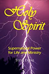 Holy Spirit: Supernatural Power for Life and Ministry
