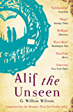 Alif the Unseen: LONGLISTED WOMEN'S PRIZE FOR FICTION 2013