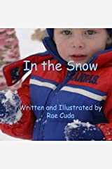 In the Snow (Literacy Link to Phonology Book 1) Kindle Edition