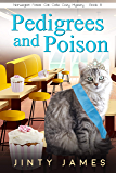 Pedigrees and Poison: A Norwegian Forest Cat Café Cozy Mystery – Book 8
