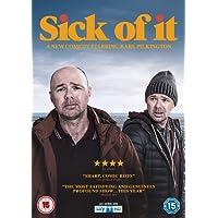 Sick Of It [DVD] [2018]