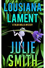 Louisiana Lament : A Humorous New Orleans Mystery; Talba Wallis PI Series #3 (The Talba Wallis PI Series) Kindle Edition