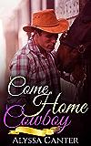 Romance: Come Home Cowboy