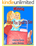 Minnie: A Horse Too Small to See