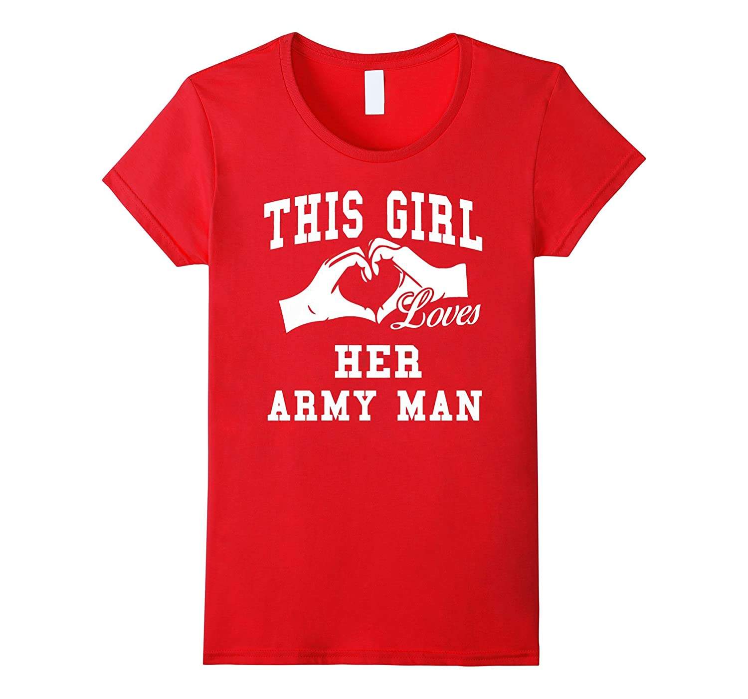 Women's Women's This Girl Loves Her Army Man T Shirt-CL