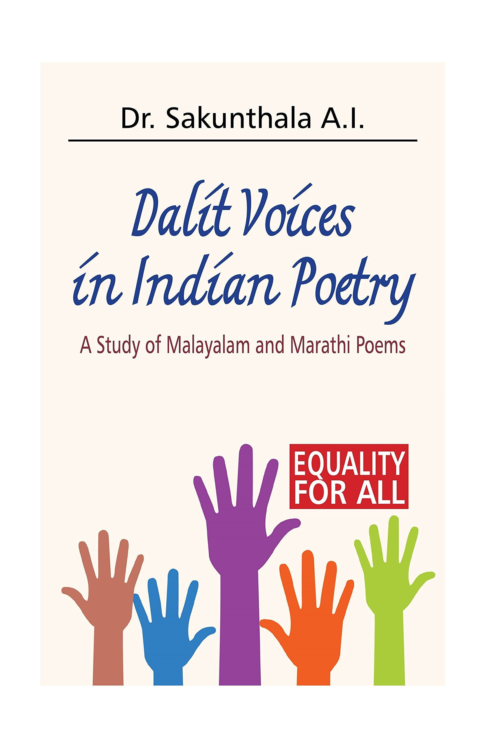 Dalit Voices in Indian Poetry: A Study of Malayalam and Marathi Poems ebook