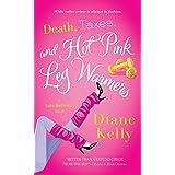 Death, Taxes, and Hot Pink Leg Warmers (A Tara Holloway Novel Book 5)