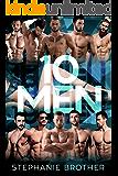 10 MEN: A MEGA MENAGE REVERSE HAREM ROMANCE (HUGE SERIES Book 7)