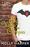 Big Vamp on Campus (Half-Moon Hollow Series Book 12)