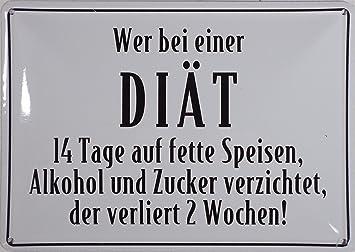 Blechschild 10x15 Cm U0026quot;Wer Bei Einer Diätu0026quot; Spruch Sprüche Sign  Blechschilder Schild Schilder