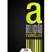 A Religião Evangélica