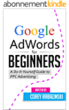 Google AdWords for Beginners: A Do-It-Yourself Guide to PPC Advertising (English Edition)