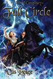 Full Circle (Circle of Conspiracy Book 3)