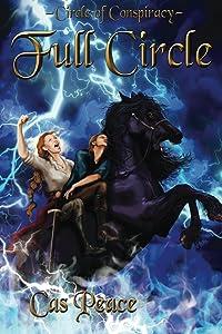 Full Circle (Circle of Conspiracy Book 3)