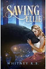 Saving Ellie (Lycans Book 1) Kindle Edition