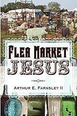 Flea Market Jesus Paperback