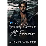 A Second Chance At Forever: A Small Town Enemies To Lovers Romance (Men of Rocky Mountain)