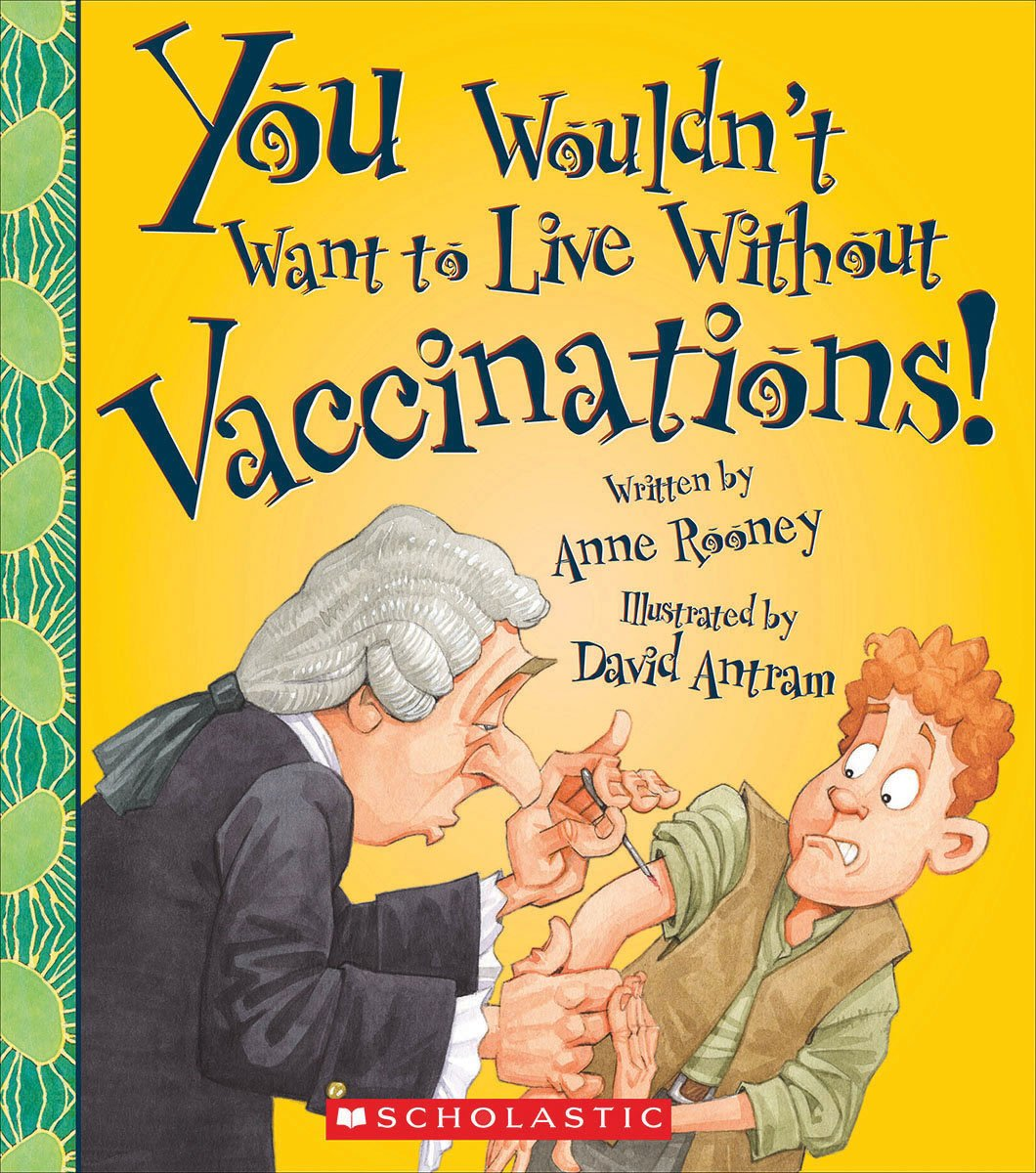 Download You Wouldn't Want to Live Without Vaccinations! ebook