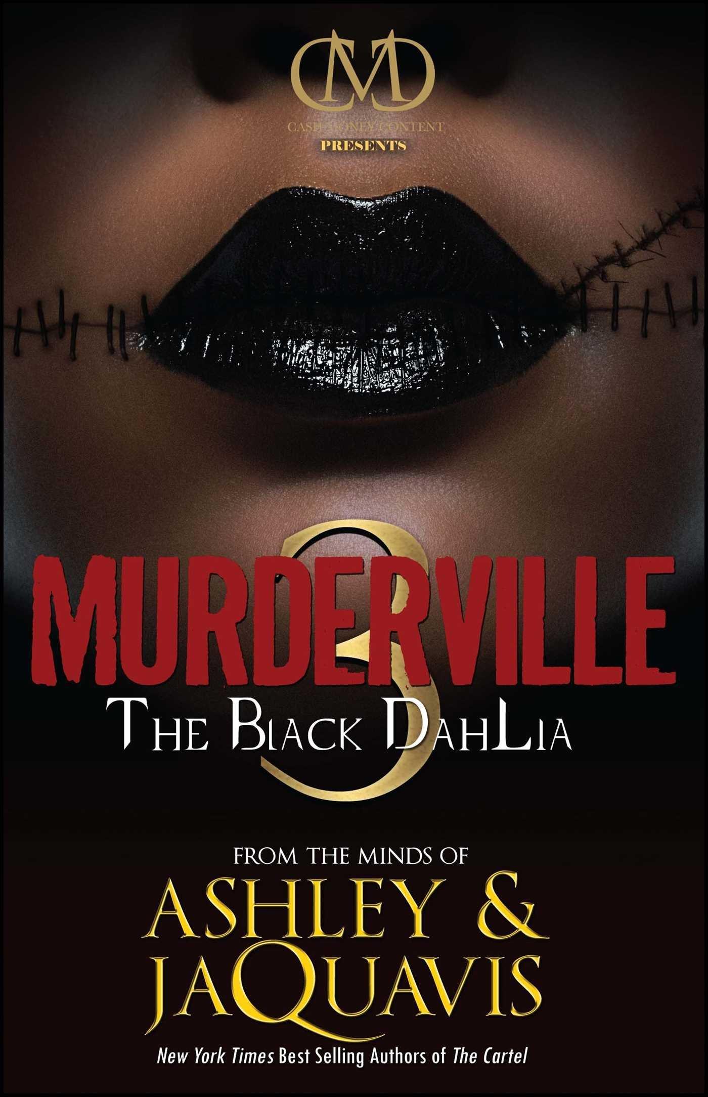Amazon.com: Murderville 3: The Black Dahlia (9781936399093): Ashley &  JaQuavis: Books