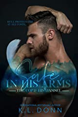 Safe, In His Arms (The In His Arms Series Book 1)