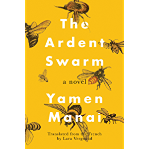 The Ardent Swarm: A Novel