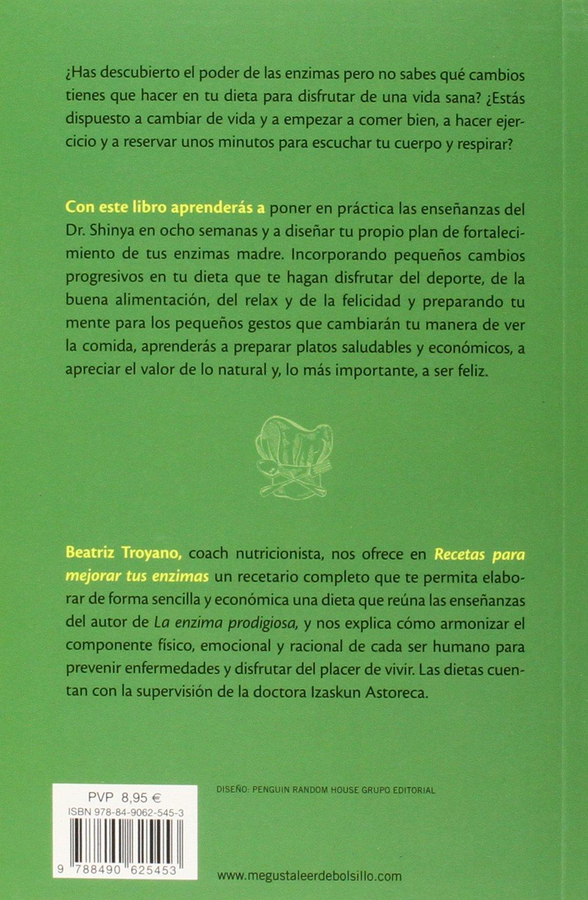 Recetas para mejorar tus enzimas (Spanish Edition): Beatriz ...