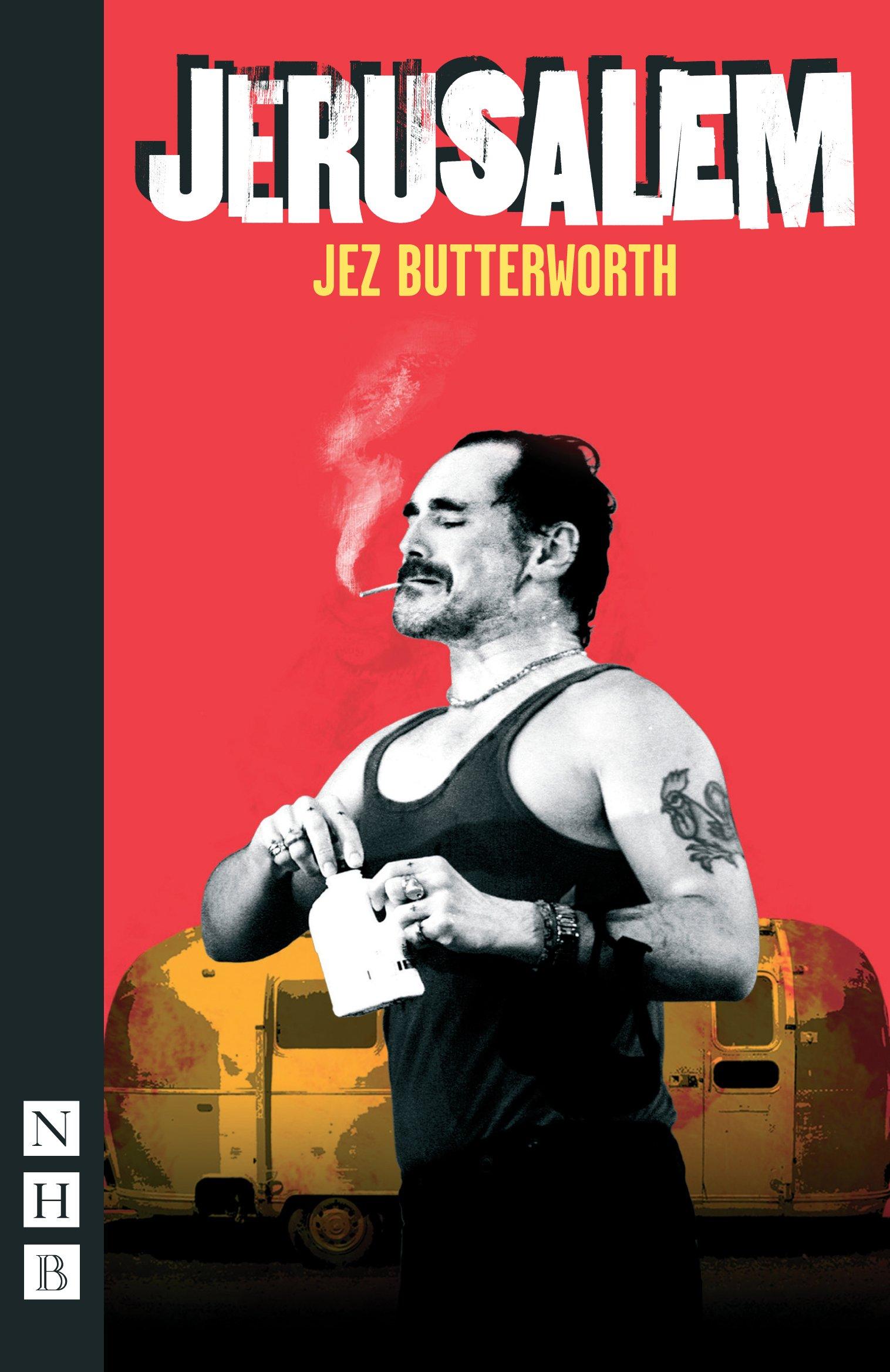 Image result for jez butterworth jerusalem