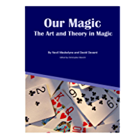 Our Magic: The Art and Theory in Magic