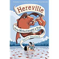 Hereville: How Mirka Caught a Fish