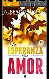 La Esperanza del Amor: Una sorprendente historia de amor