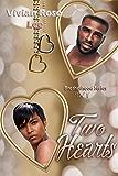 Two Hearts: Brotherhood Series Vol 1