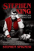 Stephen King American Master: A Creepy Corpus Of