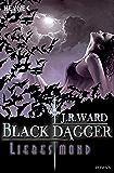 Liebesmond: Black Dagger 19 - Roman