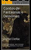 Contos de Fantasmas e Demônios (Mestres da Literatura de Terror, Horror e Fantasia Livro 11)