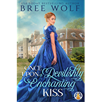 Once Upon a Devilishly Enchanting Kiss (The Whickertons in Love Book 1)