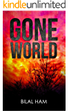 Gone World: Book One