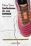 Confesiones De Una Runner (Larousse - Libros Ilustrados/ Prácticos - Vida Saludable)