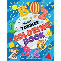 My Best Toddler Coloring Book - Fun with Numbers, Letters, Shapes, Colors, Animals: Big Activity Workbook for Toddlers…